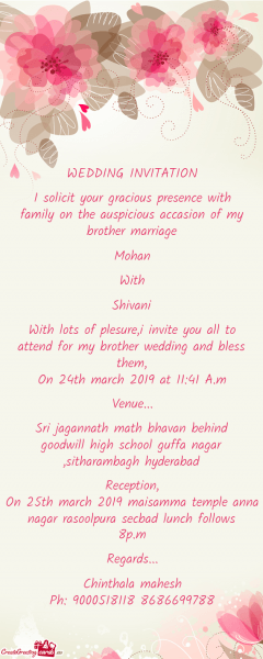Wedding Invitation I Solicit Your Gracious Presence With Family On
